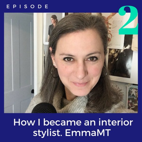 How_I_became_and_Interior_stylist_EmmaMT_episode_002