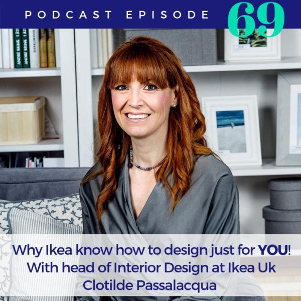 podcast Interview with Head of Interior Design Clotilde Passalacqua, IKEA