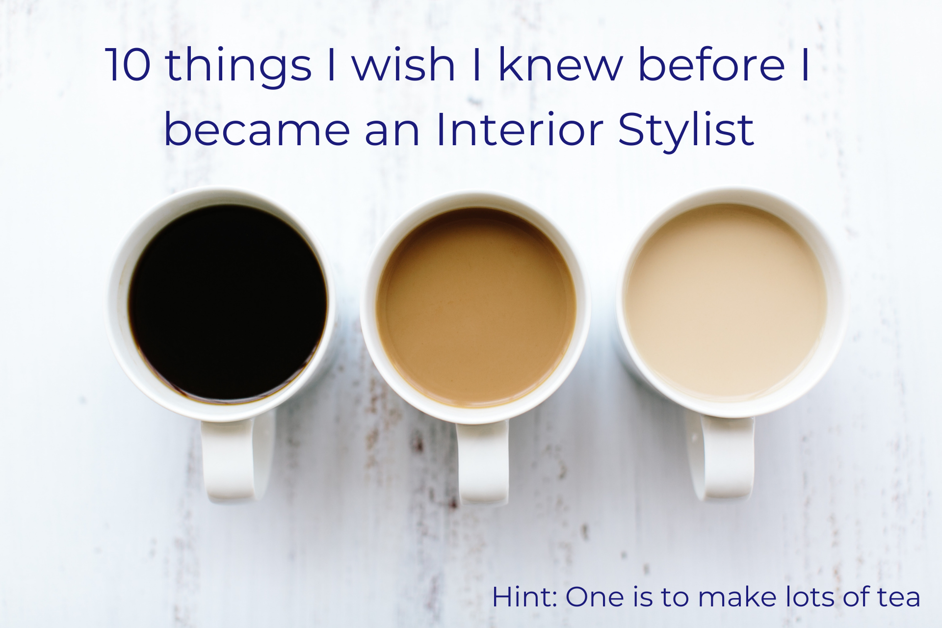 Learning the ropes is how we all become good interior stylists. Here's 10 things I wish I knew before I became an Interior Stylist